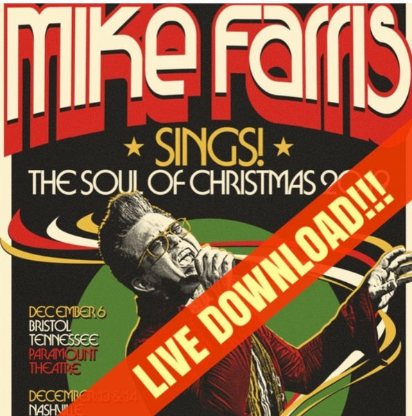 2019 Mike Farris LIVE Christmas Show - Digital Download (2 sets)