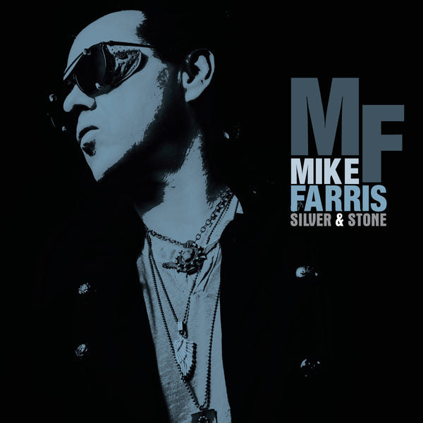 LP- Vinyl - NEW !!!  Mike Farris  - Silver & Stone