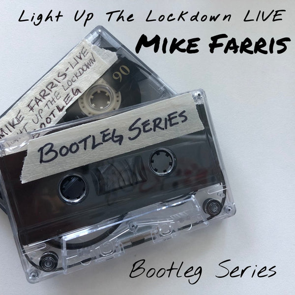 Light Up The Lockdown Sessions 6-7-2020 Digital Download