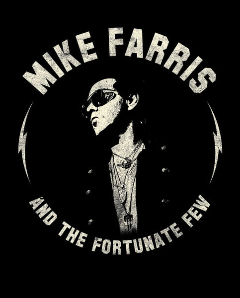 NEW T-Shirt - Mike Farris and the Fortunate Few