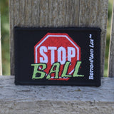 STOP Ball! Patch