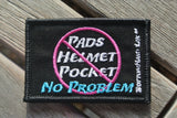 No Pads, No Pocket...Patch