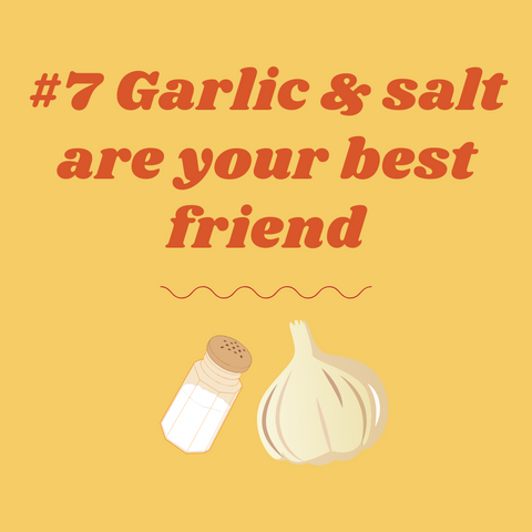 cooking tips from mothers, garlic and salt are your secret weapon in sauces and salsa