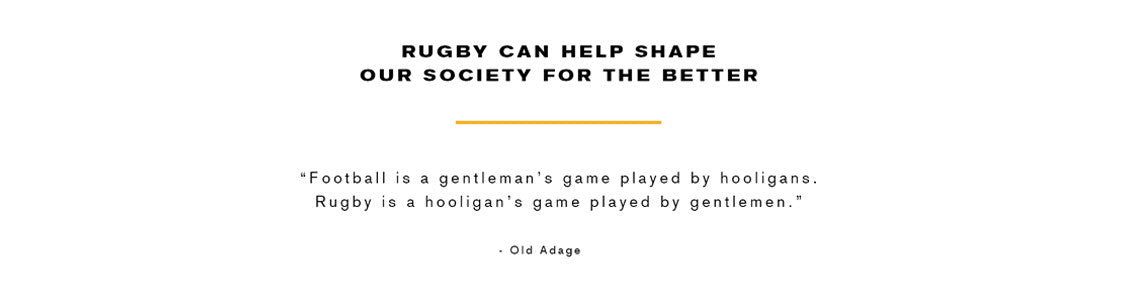Rugby can help shape our society for the better