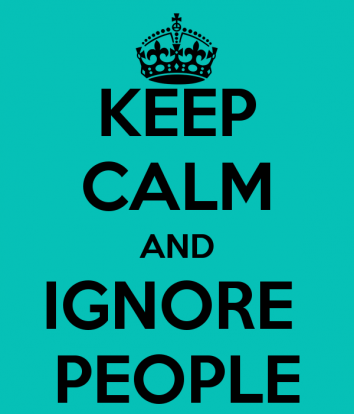 keep-calm-and-ignore-people-7
