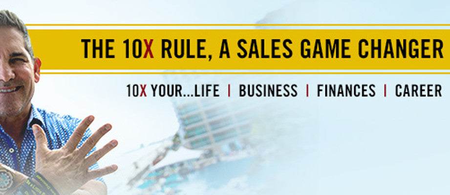 The 10X Rule, A Sales Game Changer