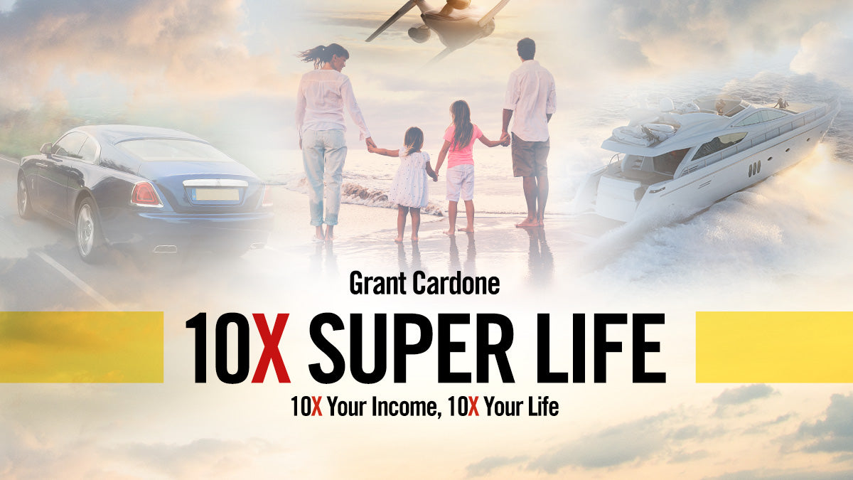 The 10X Super Life: Be Batman & Superman - Grant Cardone - Strategy of the Week