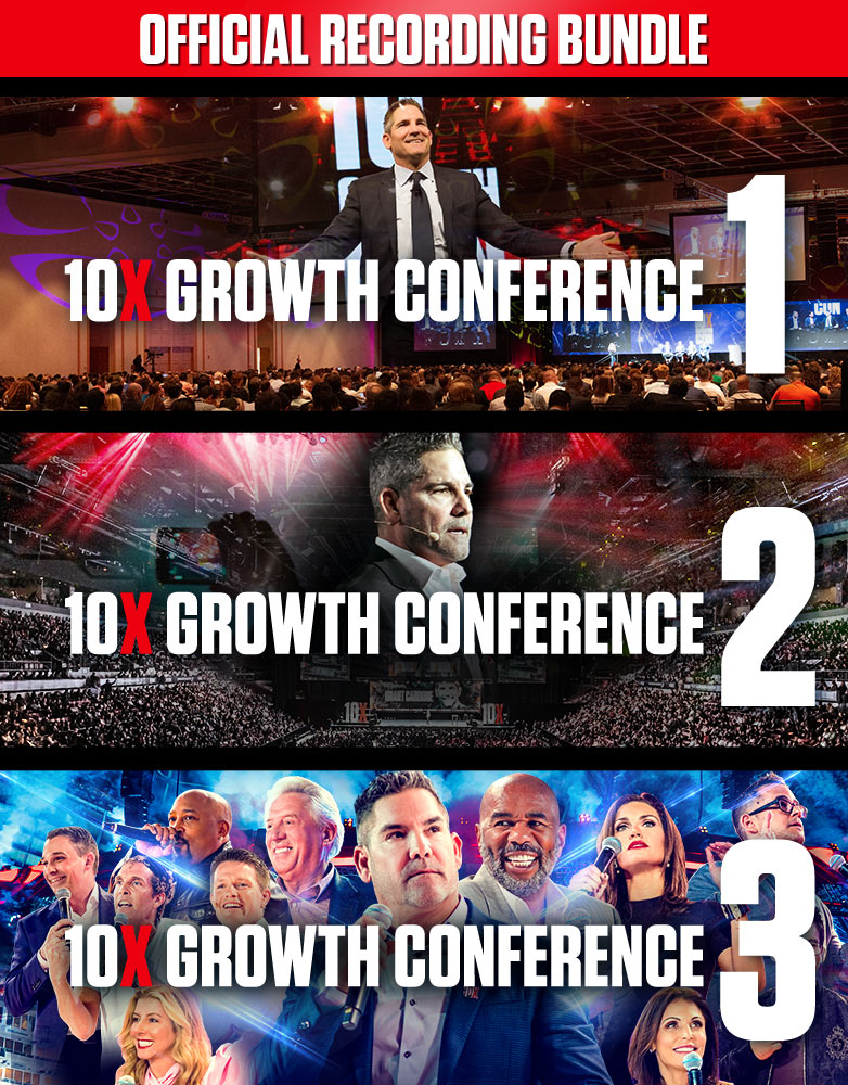 10X Growth Conference 4 - Grant Cardone Training Technologies