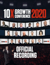 10X Growth Conference 2020 Recording