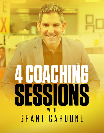 4 Coaching Sessions with Grant Cardone