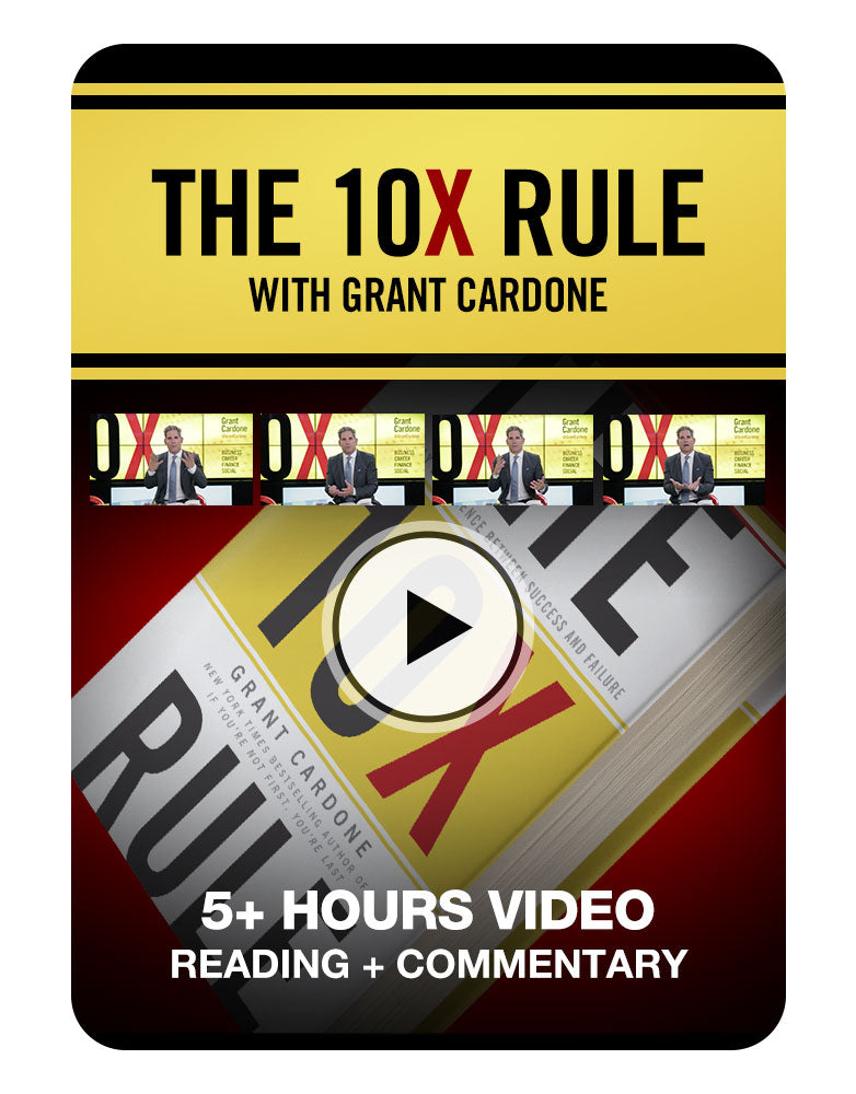 The 10X Rule Exclusive Reading + Commentary