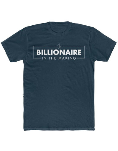 GC - Billionaire In The Making - Men's Premium Fitted Short-Sleeve T-Shirt