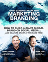 Marketing & Branding Program with Grant Cardone & Frank Kern