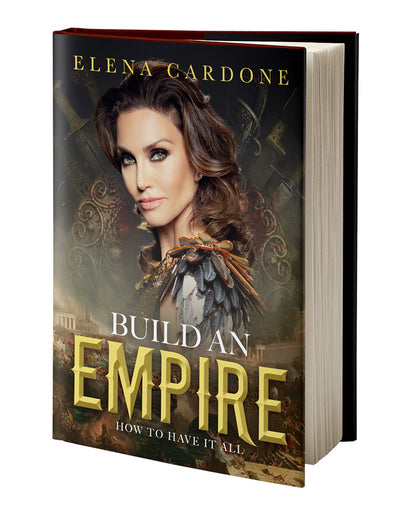 Build an Empire by Elena Cardone