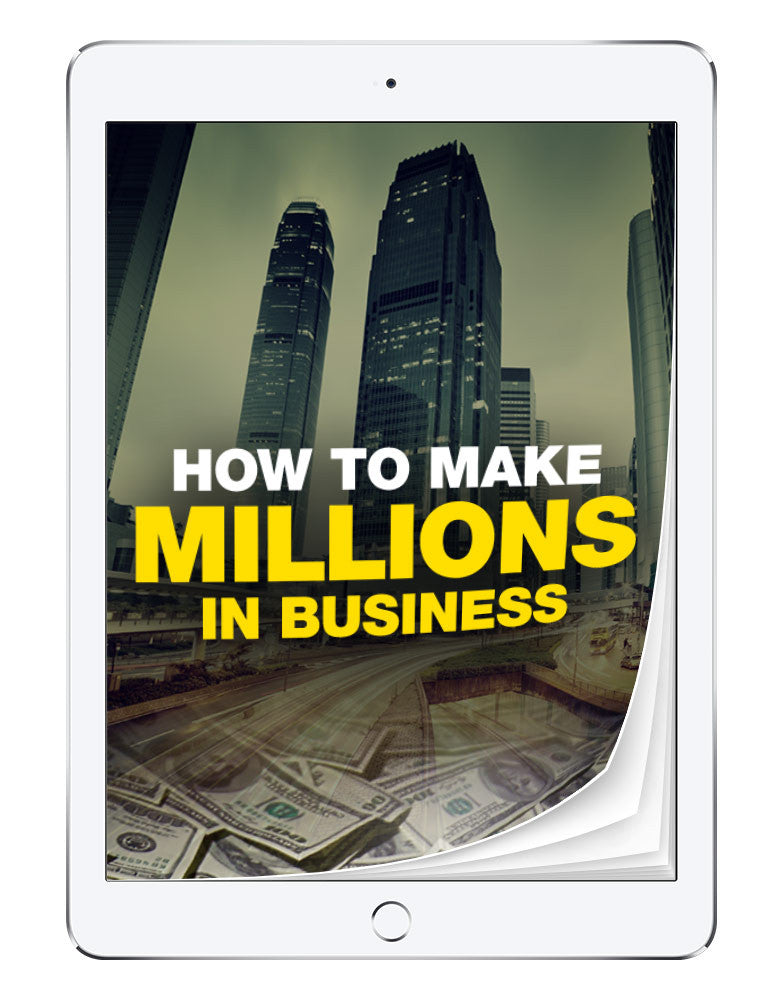 Make Millions in Business | eBook