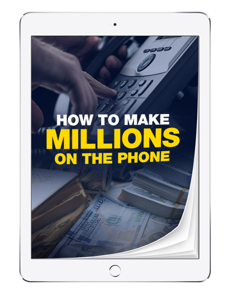 How To Make Millions On The Phone | eBook