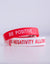 No Negativity/Be Positive Wristband