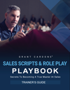 Sales Scripts & Role Play Playbook - Trainer's Guide