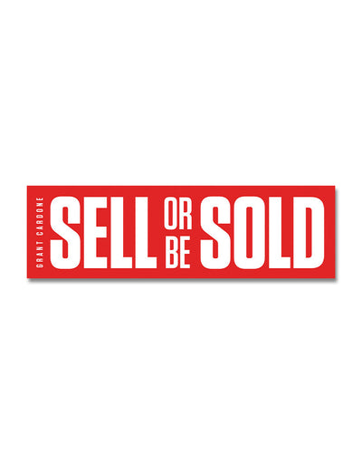 Sell or Be Sold Motivational Sticker
