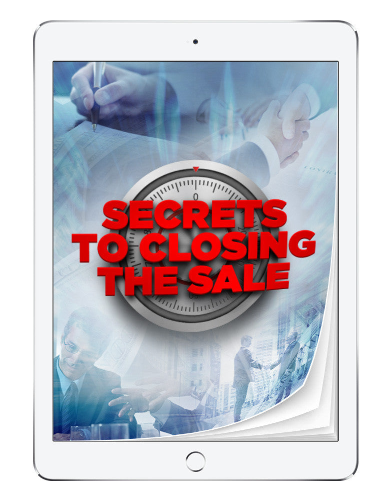 Secrets to Closing the Sale | eBook