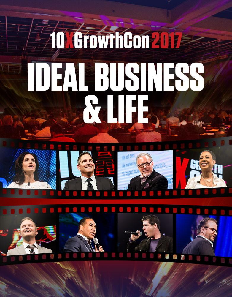 Ideal Business & Life - 10X Growth Conference 2017