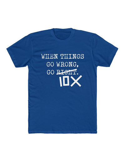 When Things Go Wrong, Go 10X - MEN'S PREMIUM FITTED SHORT-SLEEVE T-SHIRT