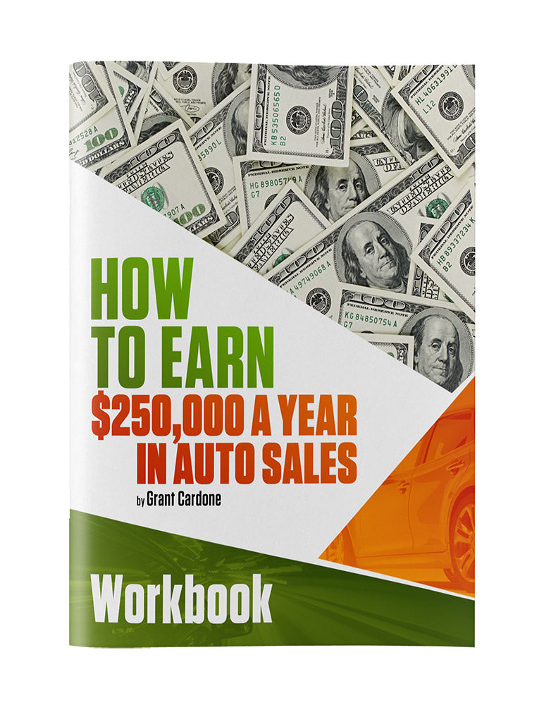How to Earn $250,000 a Year in Auto Sales Workbook PDF