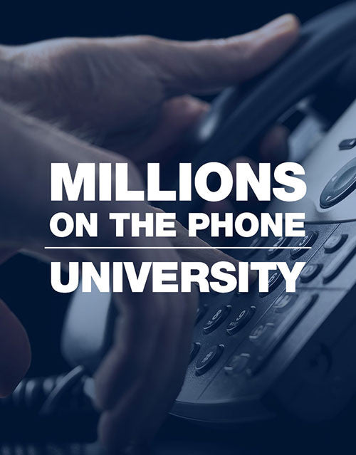 Millions on the Phone University
