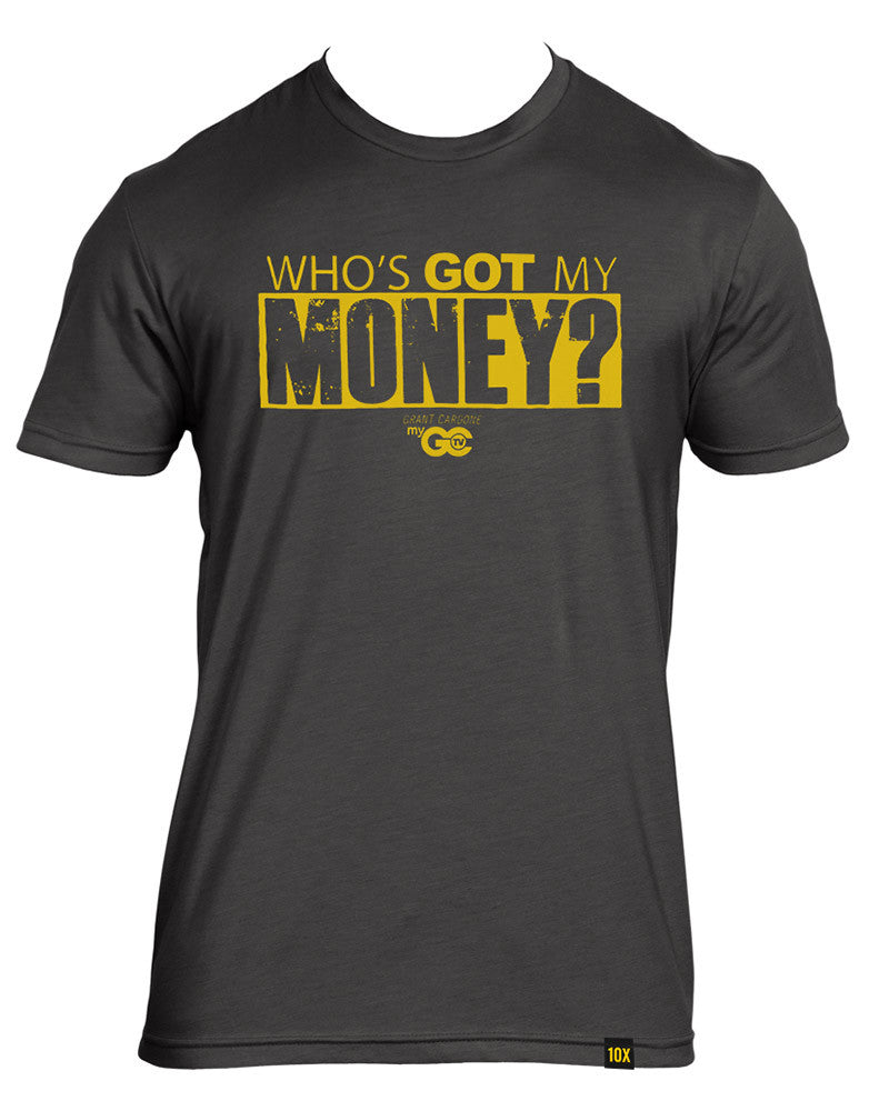 Who's Got My Money Shirt