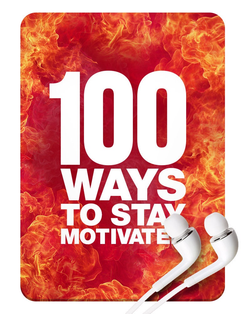 100 Ways to Stay Motivated MP3 - Grant Cardone Training