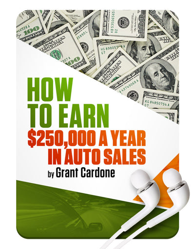 How to Earn $250,000 a Year in Auto Sales MP3
