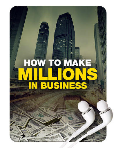 Make Millions In Business MP3