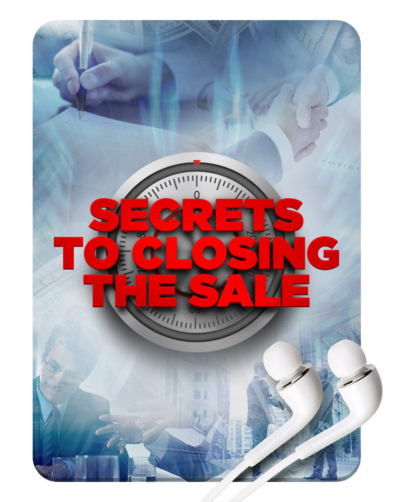 Secrets To Closing The Sale MP3