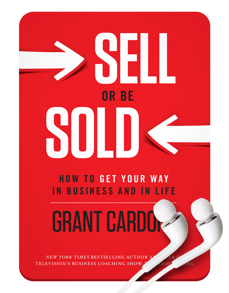 Sell or Be Sold MP3 - Grant Cardone Training Technologies