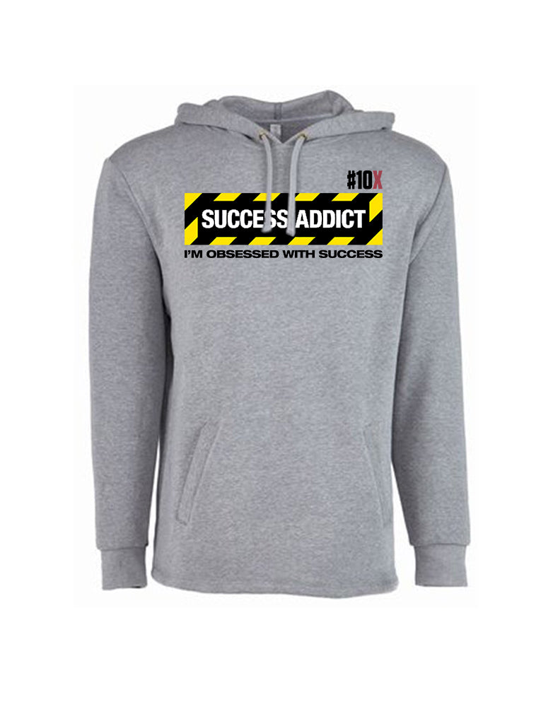 10X Success Addict - Pullover Hoodie
