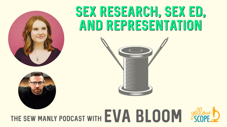 Sex Research, Sex Ed, and Representation with Eva Bloom