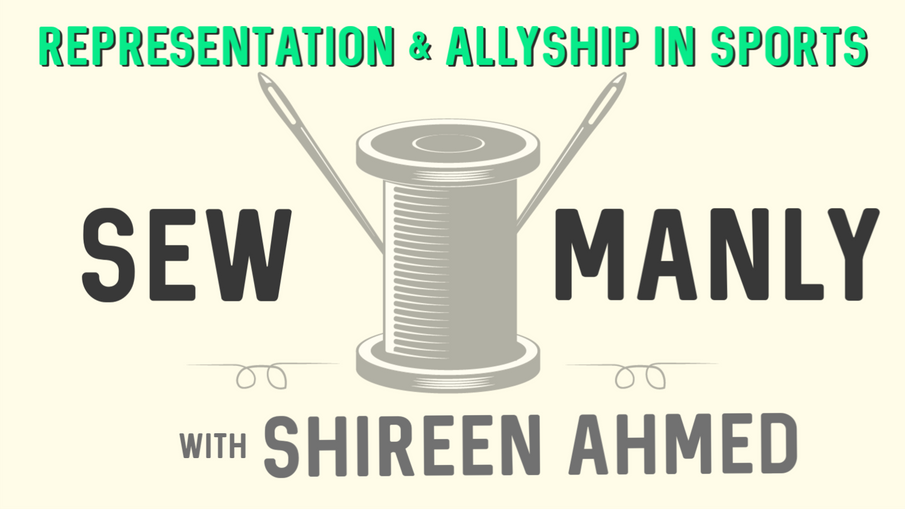 Representation & Allyship in Sports with Shireen Ahmed