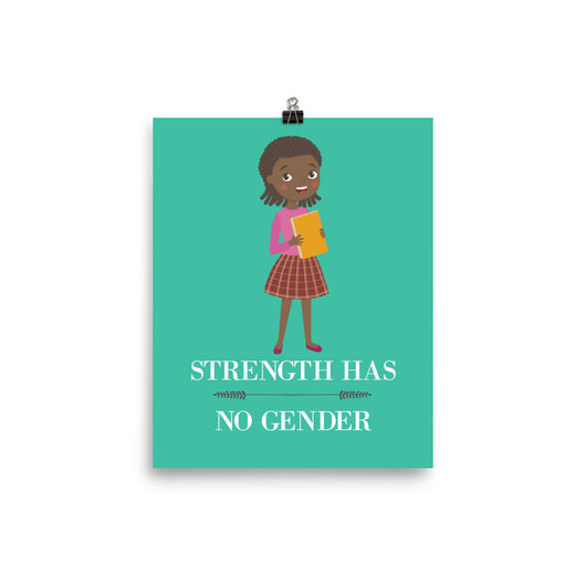 STRENGTH HAS NO GENDER POSTER