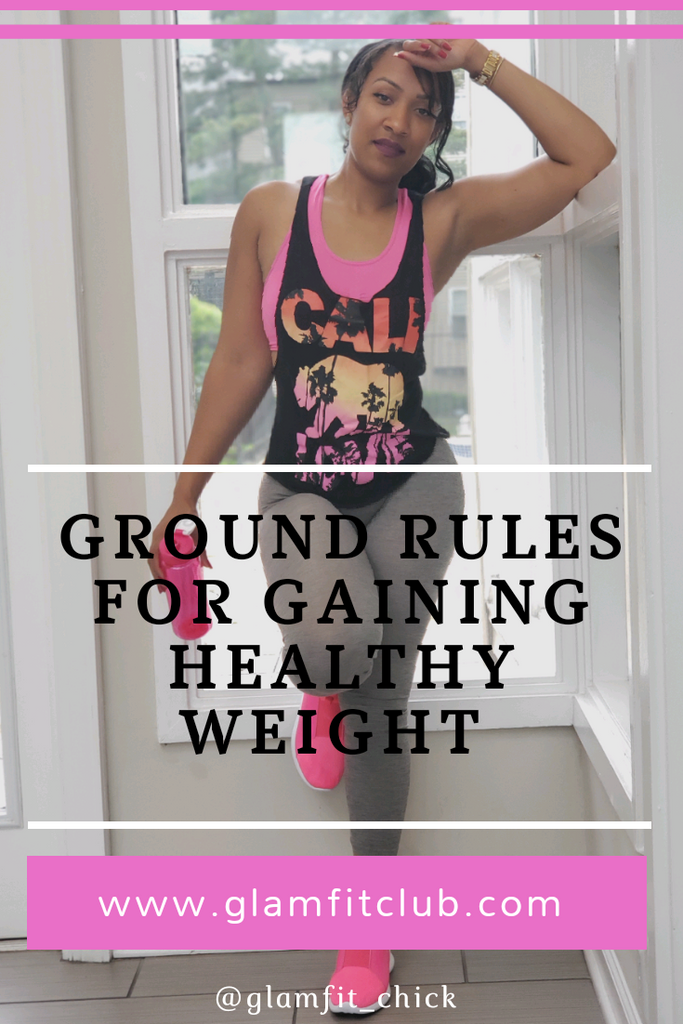 Ground Rules for Gaining Healthy Weight