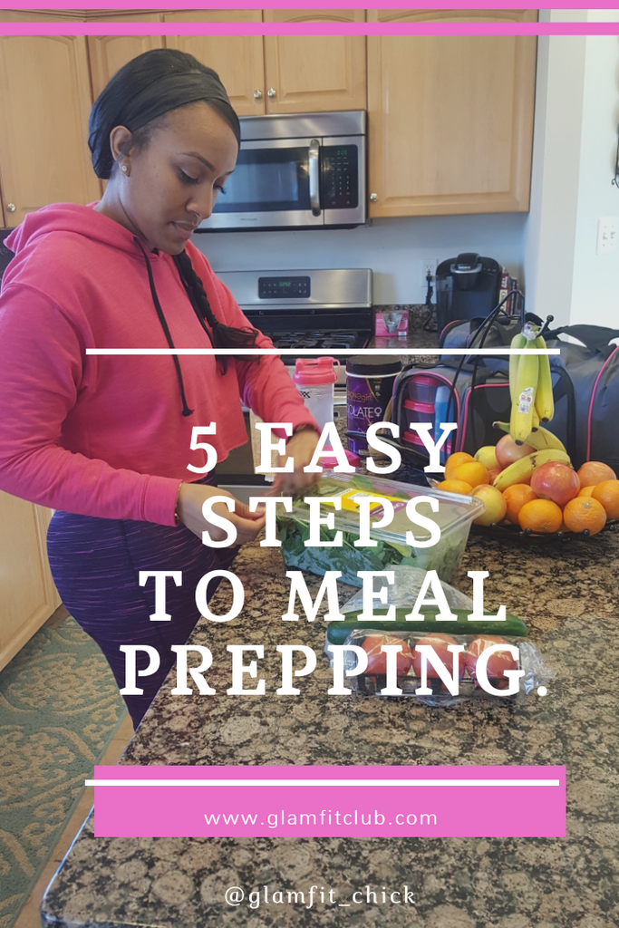 5 Easy Steps to Meal Prepping