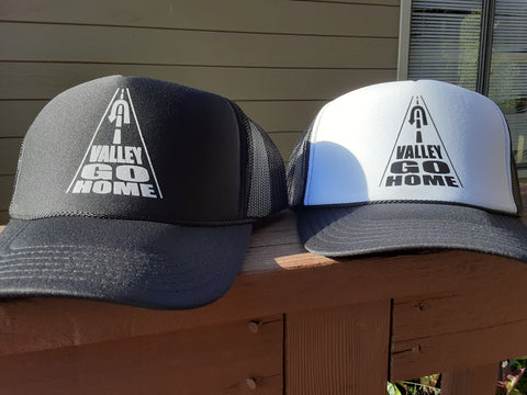Valley Go Home Trucker Hat