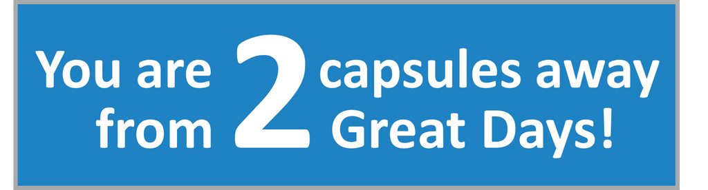 Impress 2 capsules away from 2 great days