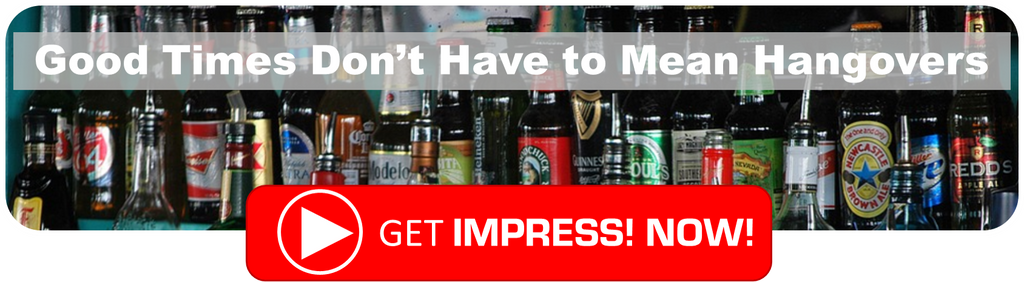 BANNER SHOWING IMPRESS THE BEST HANGOVER CURE IS AVAILABLE ON SALE