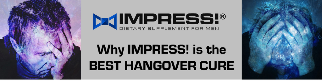 Banner for explaining why IMPRESS 1600 is the best hangover cure.