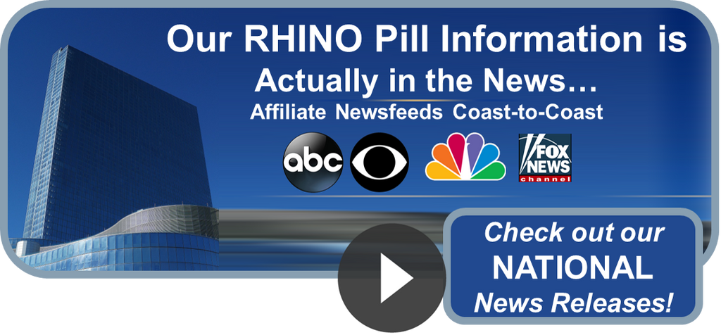 Rhino pill review data featured in national news releases on male enhancement pills