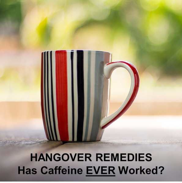 Cup of coffee asks the question of whether caffeine has ever worked as a hangover remedy
