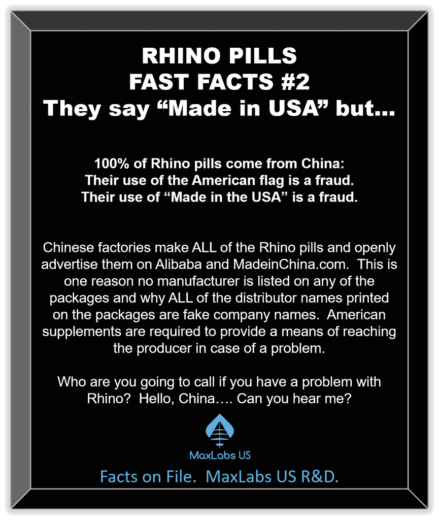 Rhino pill facts.  Rhino pills wholesale from China.  Not American made.