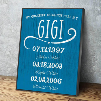 My Greatest Blessings Call Me GIGI Custom Canvas Set