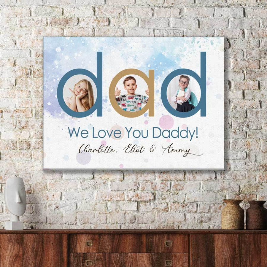 We Love you Daddy Custom Canvas Set
