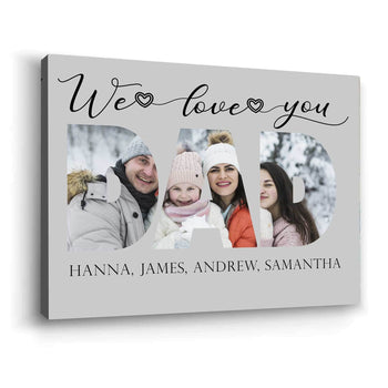 We Love You Dad Custom Canvas Set